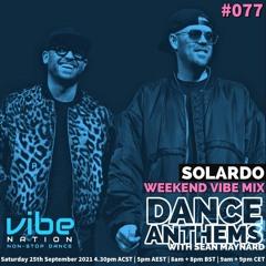 Dance Anthems #077 - [Solardo Guest Mix] - 25th September 2021