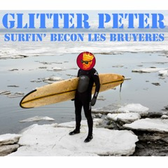 Glitter Peter - Surfin' Bécon les Bruyères