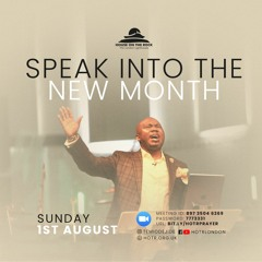 Speak Into the New Month of August - Pastor Temi Odejide