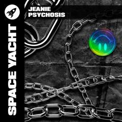 JEANIE - Psychosis