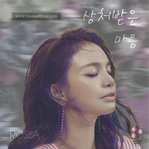 01 Rossa - The Heart You Hurt (Hati Yang Kau Sakiti Korean Version)
