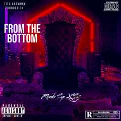 RondoSp - From The Bottom Ft Sj (Official audio)