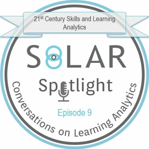 Episode 09: 21st Century Skills and Learning Analytics