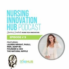 Nursing Innovation Hub Podcast Episode #9