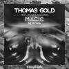 Thomas Gold feat. Jillian Edwards - Magic (ANGEMI Remix)