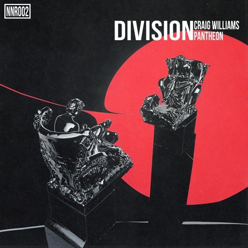 Craig Williams & Pantheon - Division [NNR002]