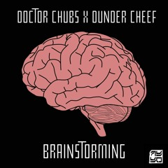 Doctor Chubs X Dunder Cheef - Brainstorming
