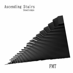 Ascending Stairs(Downtempo)