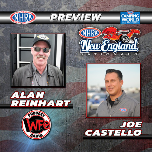 Preview the NHRA New England Nationals with Alan Reinhart and Joe Castello
