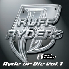 Ryde Or Die (feat. DMX, Drag-On, Eve & L.O.X.)
