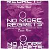 No More Regrets (Unexist Brooklyn Remix)