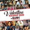 Valentine Special Mashup | Romantic Mashup Of 2020 | DJ Sandy | Best Of Romantic Songs mp3