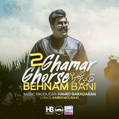 Behnam Bani-Ghorse Ghamar 2