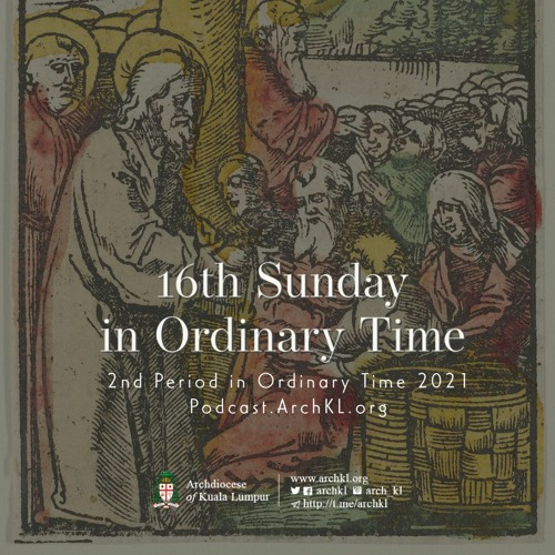 Homilies-16th Sunday in Ordinary Time