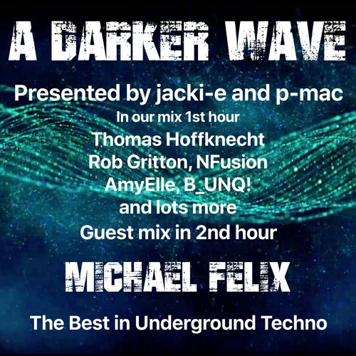 #314 A Darker Wave 20-02-2021 with guest mix 2nd hr by Michael Felix
