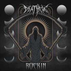 DEATHERE - ROCKIN