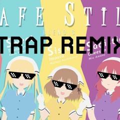 Blend S Trap Remix