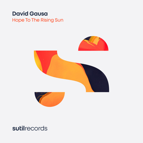 Hope To The Rising Sun (Sutil Extended Mix)