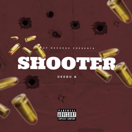 DEEBO B  SHOOTER ( Prod Dee b )
