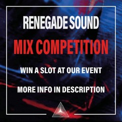 RENEGADE SOUND MIX COMPETITION ENTRY - LEAH