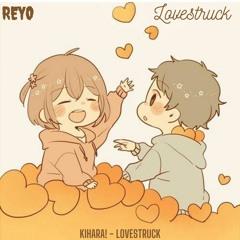 Kihara! - Lovestruck (Reyo Remix)
