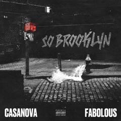 Casanova feat. Fabolous - So Brooklyn