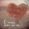 O Amor Está no Ar Portada del disco