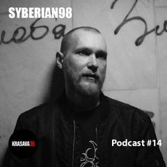 KRASAVA35 Podcast #14 syberian98