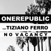 No Vacancy (feat. Tiziano Ferro)