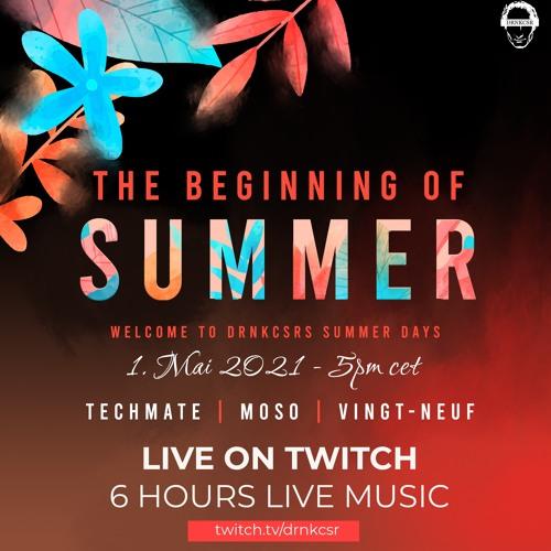 vingt-neuf | THE BEGINNING OF SUMMER - DRNKCSRS SUMMER DAYS - LIVE 01.05.2021