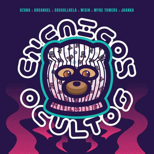 Ozuna, Wisin, Myke Towers - Enemigos Ocultos (feat. Arcangel, Cosculluela & Juanka)