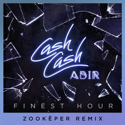 Finest Hour (feat. Abir) (Zookëper Remix)