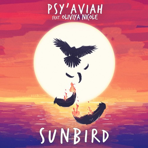 Psy'Aviah - Sunbird (ft. Oliviya Nicole)