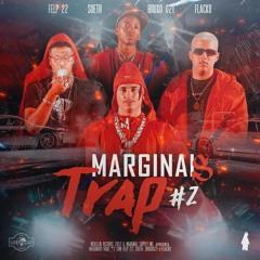 Marginais Trap #2 - Felp 22, Sueth, Flacko & Bruxo 021
