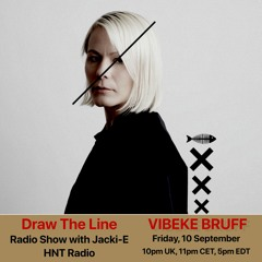 #169 Draw The Line Radio Show 10-09-2021 with guest mix 2nd hr by Vibeke Bruff.
