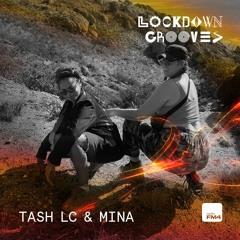 Lockdown Grooves: Tash LC & Mina