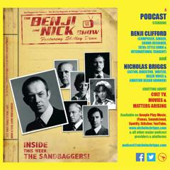 The Benji and Nick Show – The Sandbaggers
