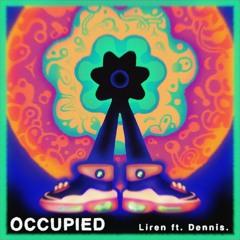 Occupied (feat. Dennis.)