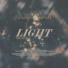 Sam Island - Light (Koresma Remix)