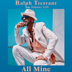 All Mine (feat. Johnny Gill)