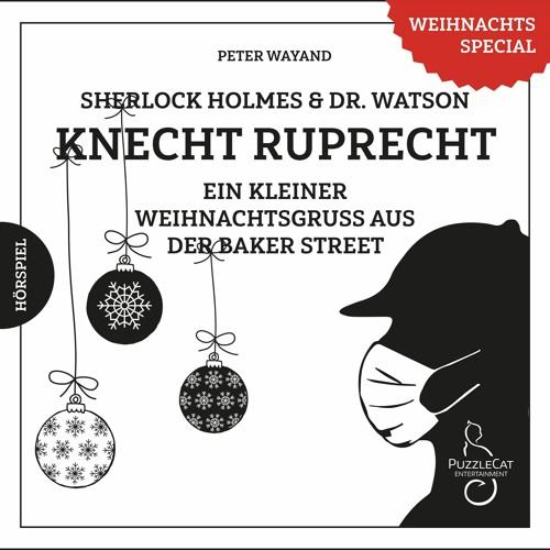 Sherlock Holmes & Dr. Watson - Knecht Ruprecht (Hörspielszene komplett, Weihnachten 2020)