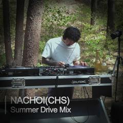 NACHOI(CHS) Summer Drive Mix | Off-Air Dewy @HM Forest Camp
