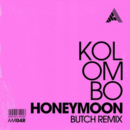 Kolombo - Honeymoon (Butch Remix)