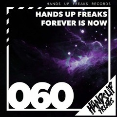 Hands Up Freaks - Forever Is Now (Solidus Remix) -Preview-