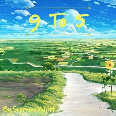9 To 5 (Prod. Ryini Beats)
