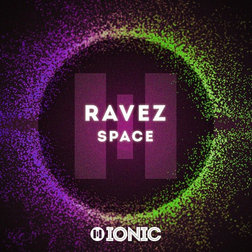 Ravez - Space (Preview) [OUT NOW]