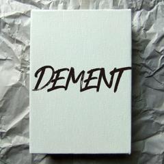 Dement 2020 Final Mix Set
