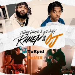Joyner Lucas & Lil Baby - Ramen And OJ (ToRpid RemiX)