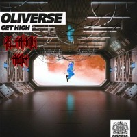 Oliverse - GET HIGH (GS_ArT3m1S Hard Trap Remix)