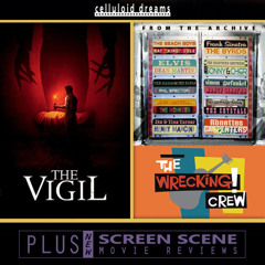 THE VIGIL + THE WRECKING CREW! (2016) + NEW MOVIE REVIEWS (CELLULOID DREAMS THE MOVIE SHOW) 2/22/21